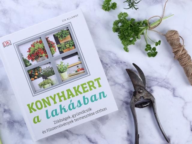 Könyvajánló: Zia Allaway: Konyhakert a lakásban
